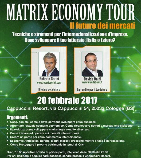 MATRIX ECONOMY TOUR : il futuro dei mercati
